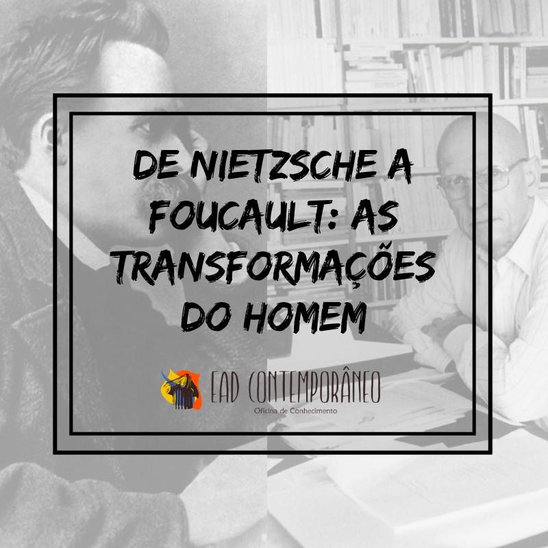 Curso para De Nietzsche a Foucault: as Transformações do Homem