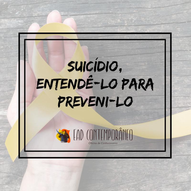 Curso para Suicídio, entendê-lo para preveni-lo