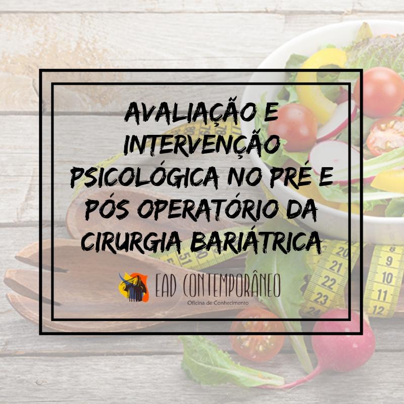 Curso para Avaliação e Intervenção Psicológica no Pré e Pós Operatório da Cirurgia Bariátrica